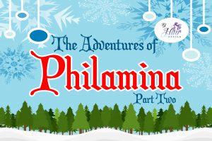 The Adventures of Philamina, Part 2